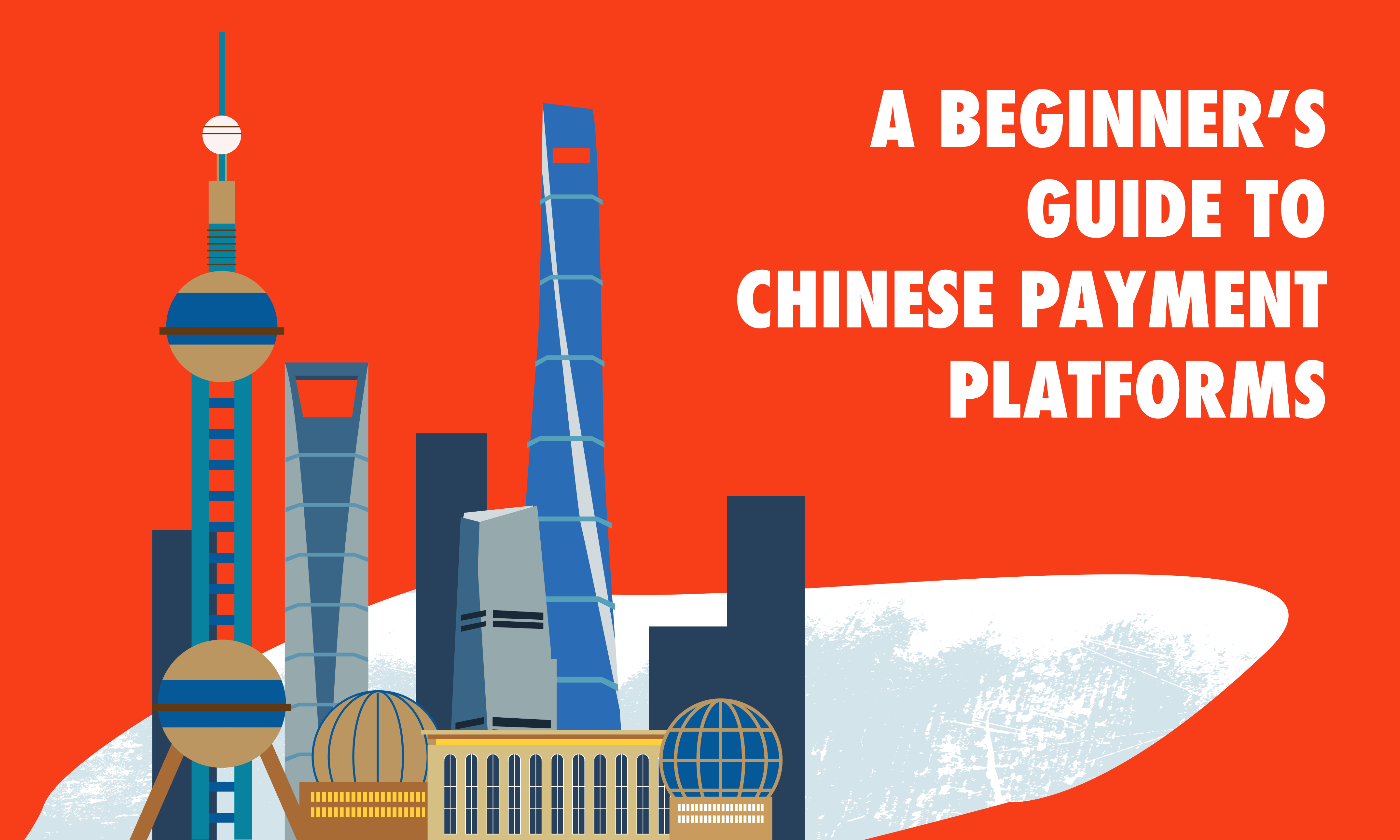 A Beginner's Guide to Chinese Payment Platforms