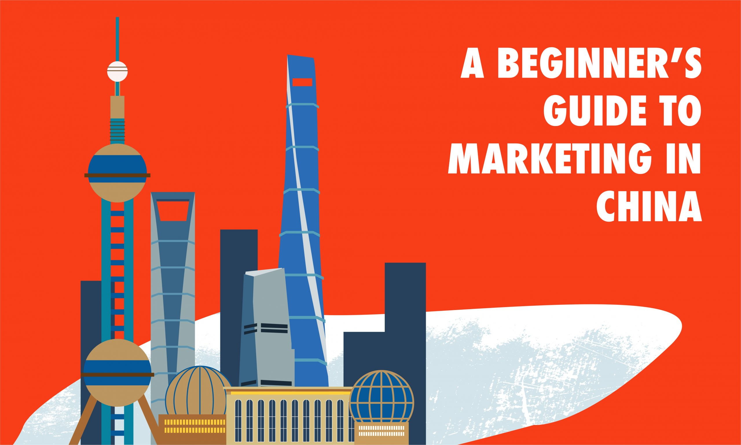 A Beginner's Guide to Marketing in China
