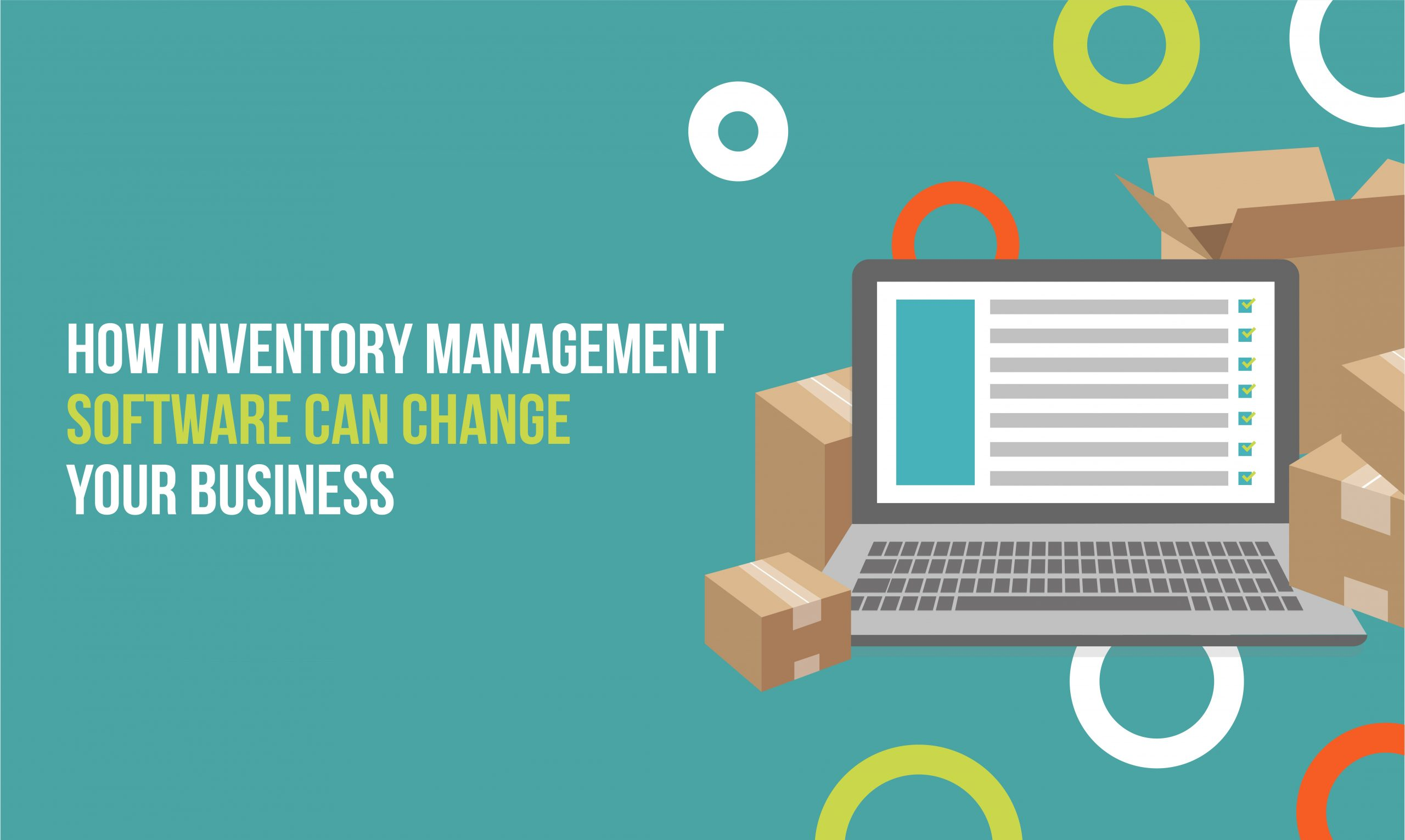 Guest Post - How Inventory Management Software can change your business
