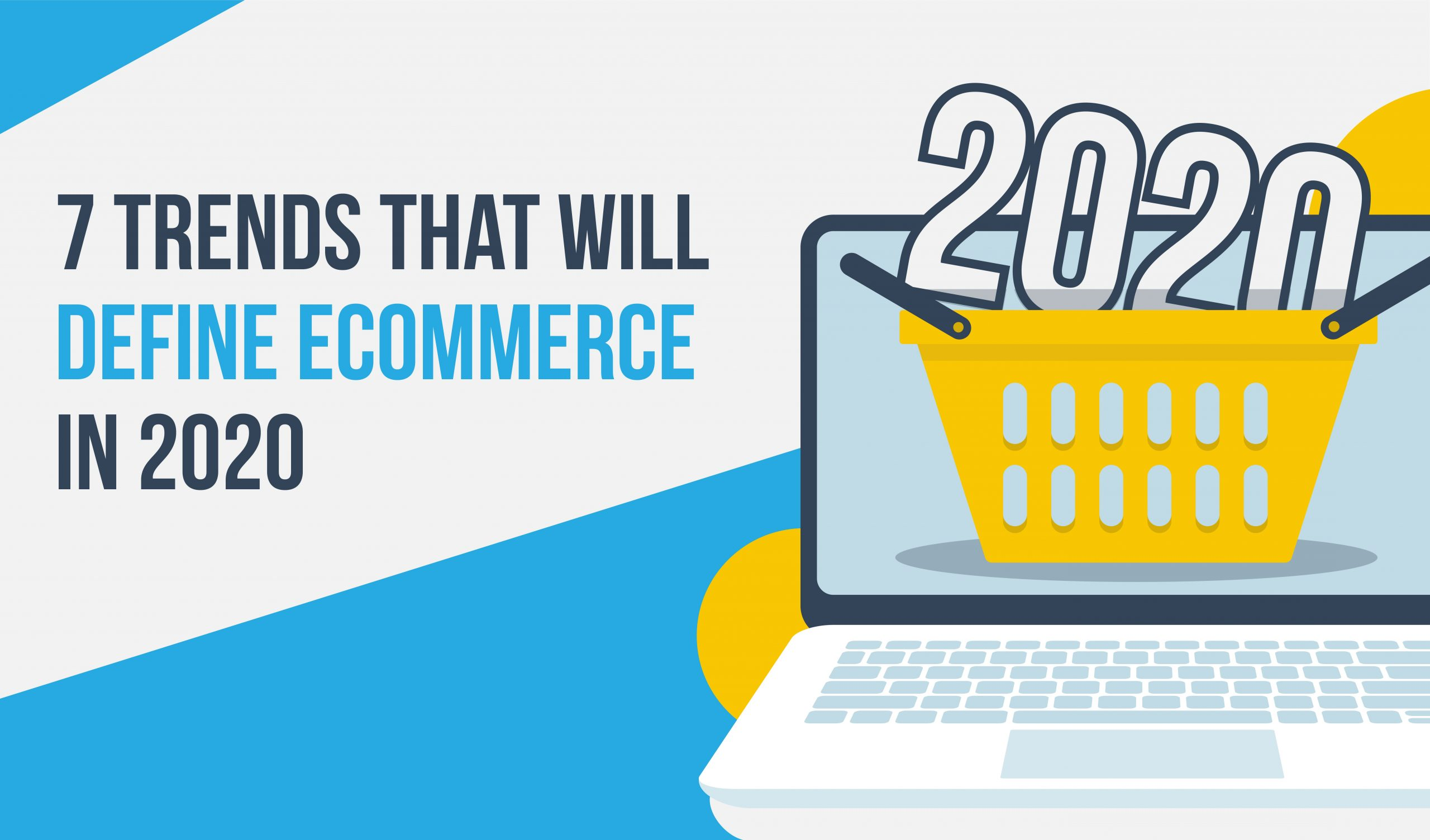 7 Trends that will define eCommerce in 2020