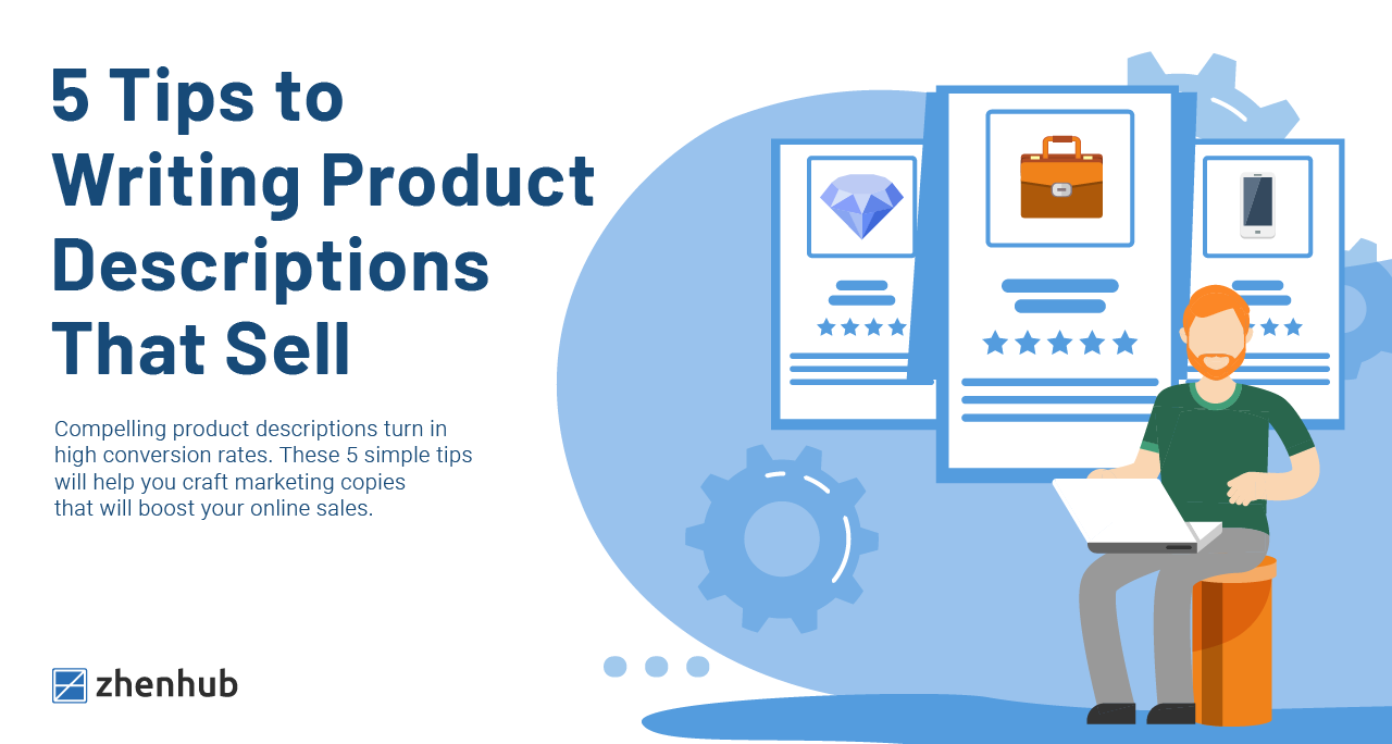 5 Tips to Writing Product Descriptions That Sell