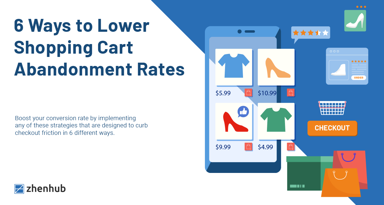 6 Ways to Lower Shopping Cart Abandonment Rates
