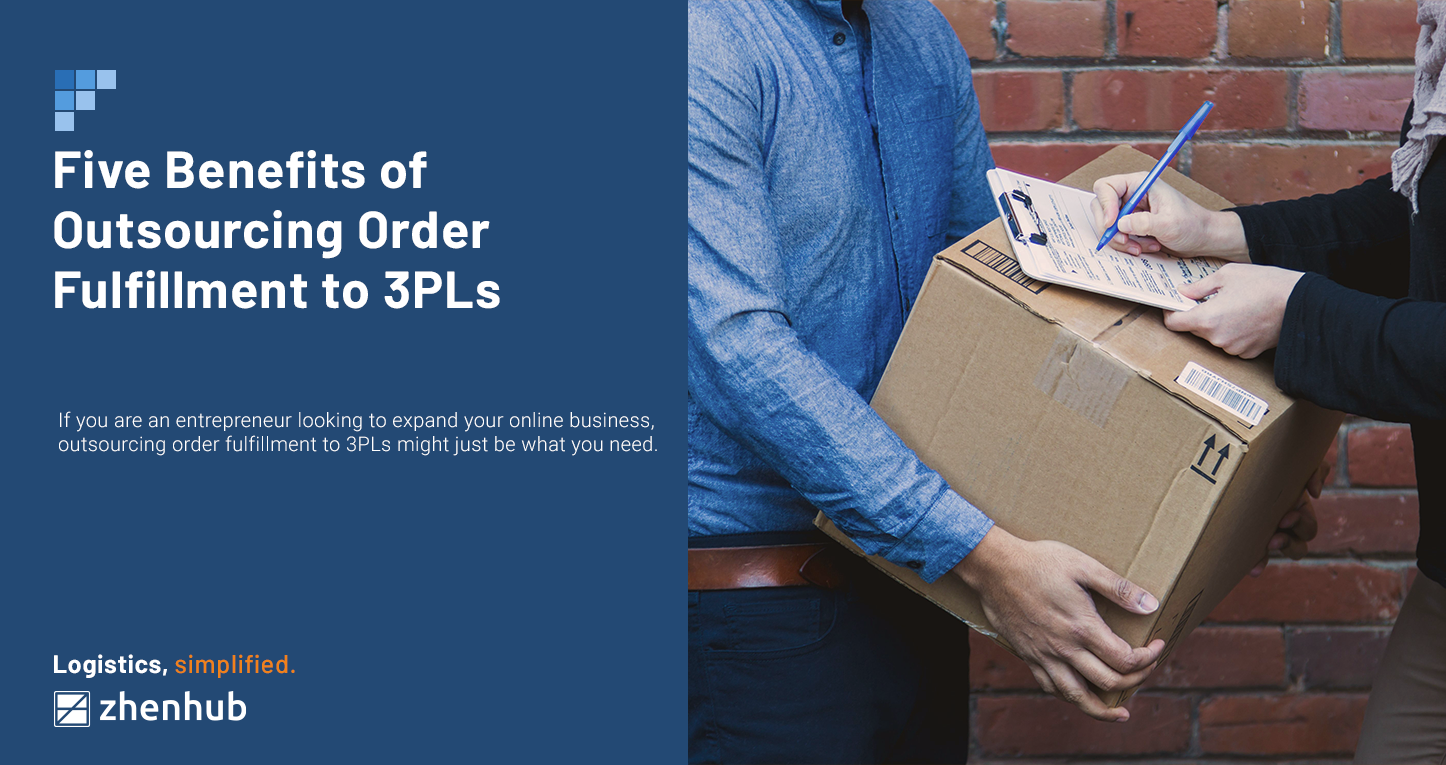5 Benefits of Outsourcing Order Fulfillment to 3PLs