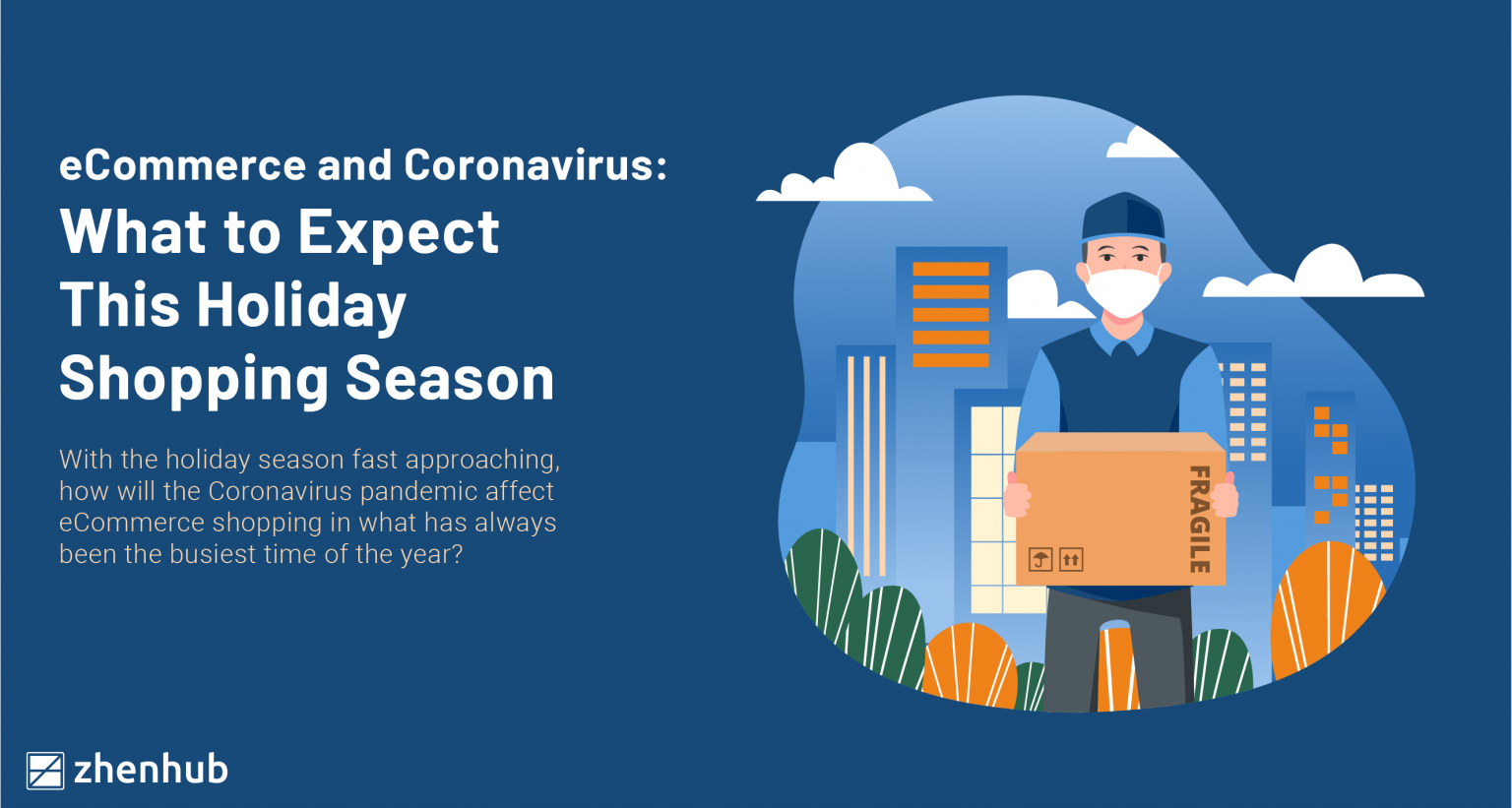 eCommerce and Coronavirus: What to Expect This Holiday Shopping Season