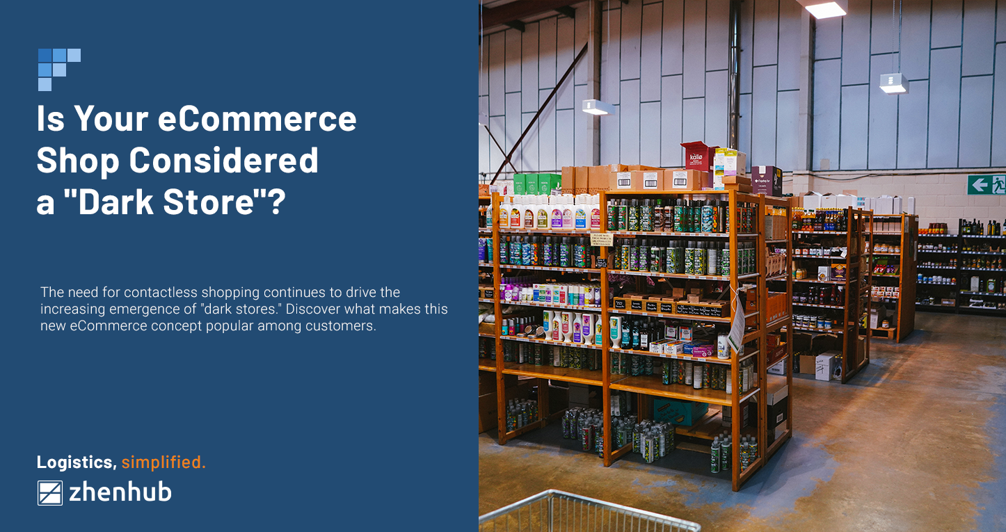 """Is Your eCommerce Shop Considered a """"Dark Store""""?"""