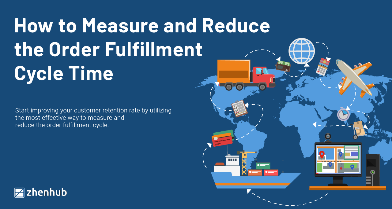 How to Measure and Reduce the Order Fulfillment Cycle Time