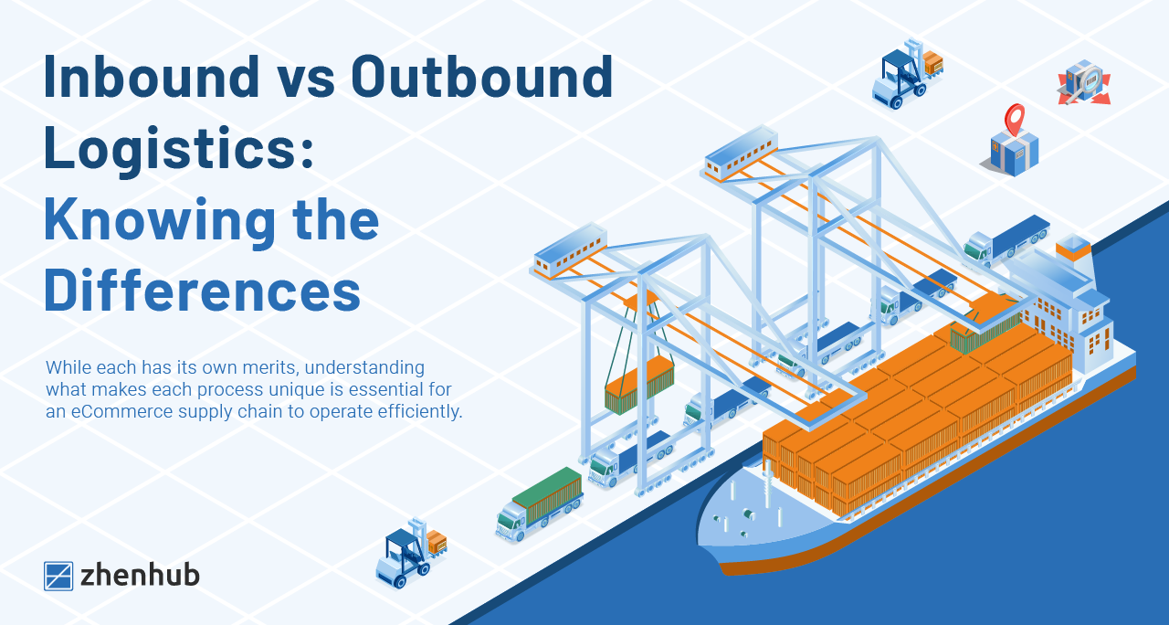 Inbound vs Outbound Logistics:  Knowing the Differences