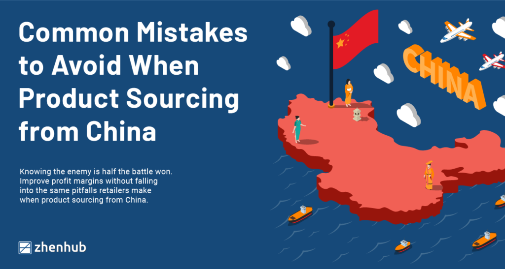 product-sourcing-from-china-common-mistakes