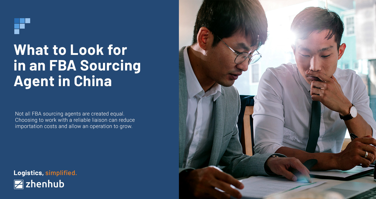 What to Look for in an FBA Sourcing Agent in China