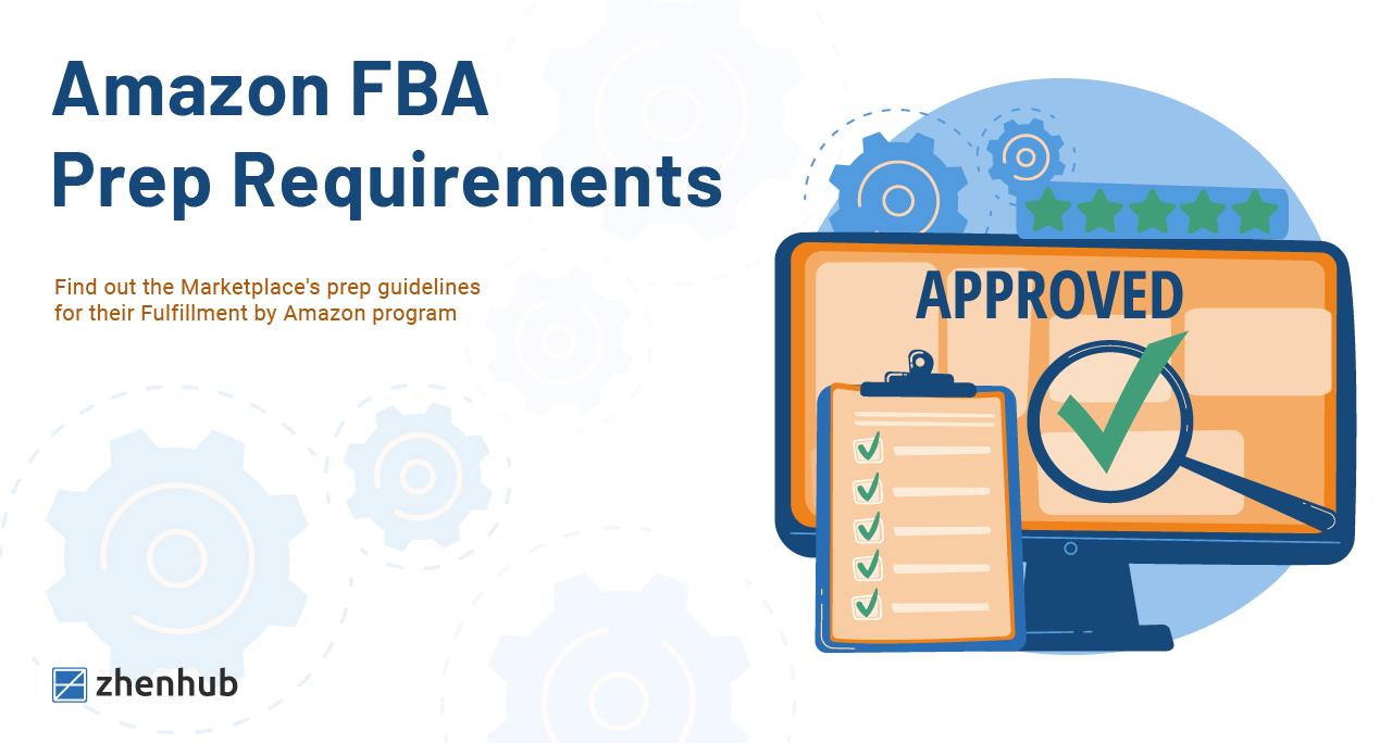 Amazon FBA Prep Requirements