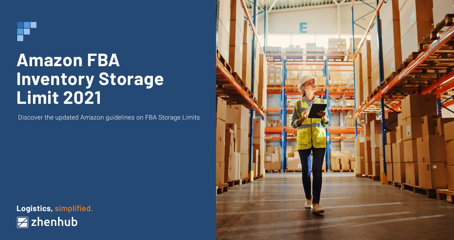 Amazon FBA Inventory Storage Limits 2021