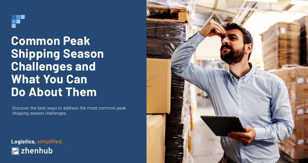 peak-shipping-season-challenges