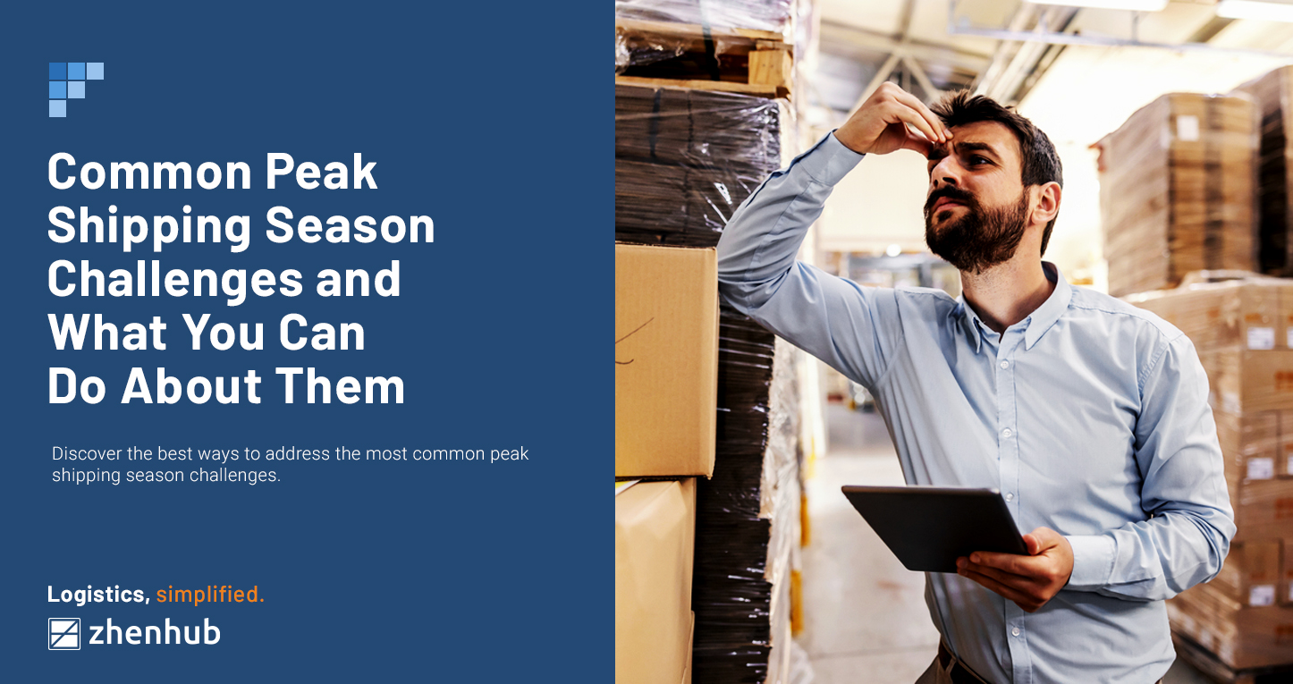 4 Peak Shipping Season Challenges and What You Can Do About Them