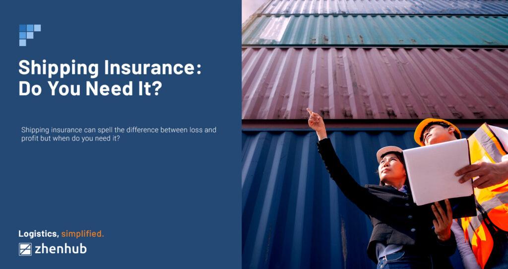 do-you-need-shipping-insurance